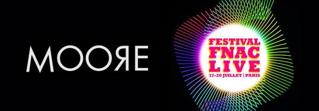 Moore x Fnac live festival  musique 2014